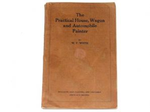 Practical House, Wagon and Automobile Painter: The (White 1902)